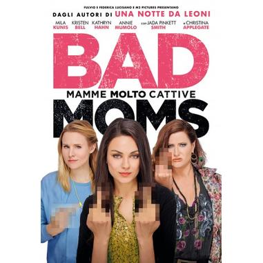 Bad Moms - Mamme molto cattive (Blu-ray)
