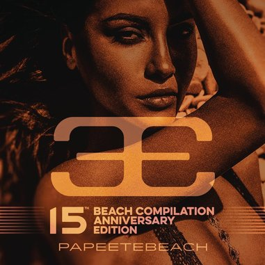 Papeete Beach 15th Anniversary