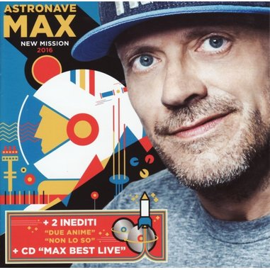 Astronave Max (New Mission 2016 2 Inediti + CD Live)